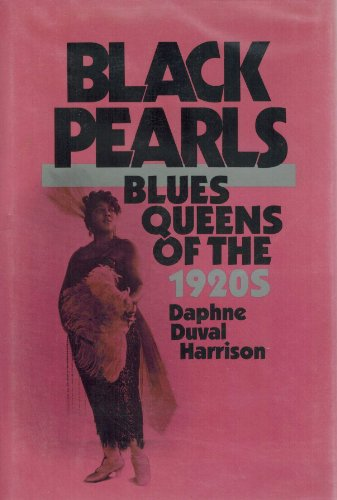 Black Pearls: Blues Queens of the 1920s - Professor Daphne Harrison