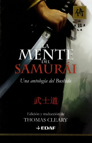 La mente del Samurai (Spanish Edition) - Thomas Cleary