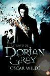 El Retrato de Dorian Gray = The Picture of Dorian Gray