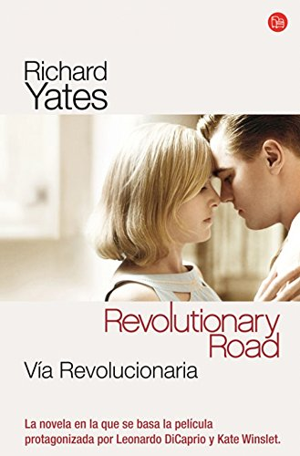 Via Revolucionaria/ Revolutionary Road (Spanish Edition) - Richard Yates
