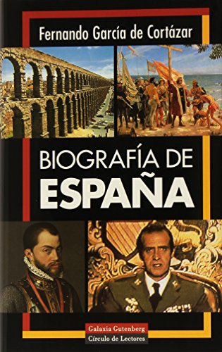 Biografia de espana/ Biography of Spain (Spanish Edition) - Fernando Garcia de Cortazar