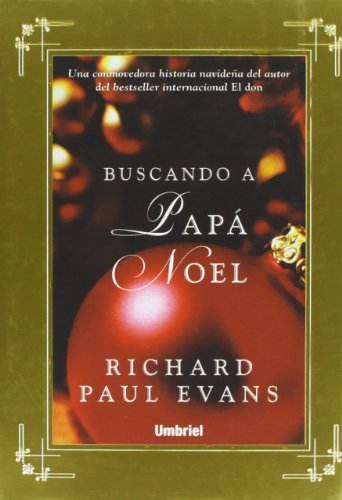 Buscando a Papa Noel (Spanish Edition) - Richard Paul Evans