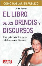 El Libro de Los Brindis y Discursos