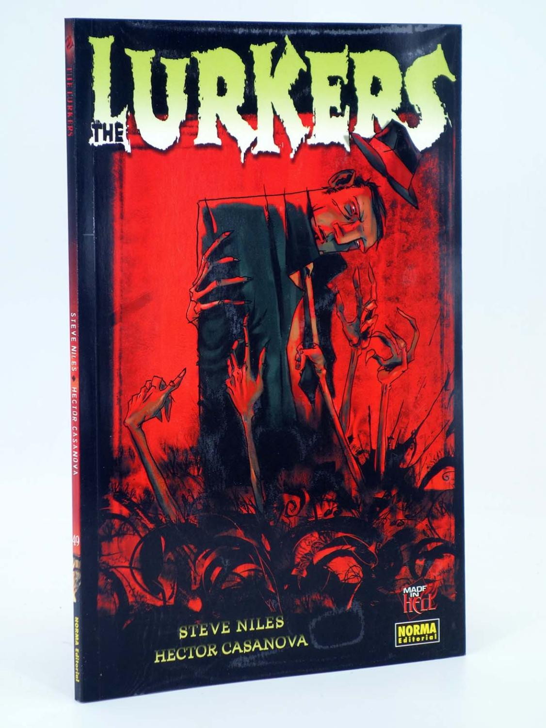 MADE IN HELL 49. THE LURKERS (Steve Niles / Hector Casanova) Norma, 2007. OFRT antes 10E - Steve Niles / Hector Casanova