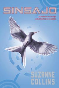 Sinsajo (Hunger Games) (Spanish Edition) - Suzanne Collins