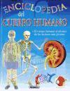 Enciclopedia Del Cuerpo Humano / First Encyclopedia of the Human Body: El cuerpo humano al alcance de los lectores mas jovenes / The Encyclopedia of the human body young children