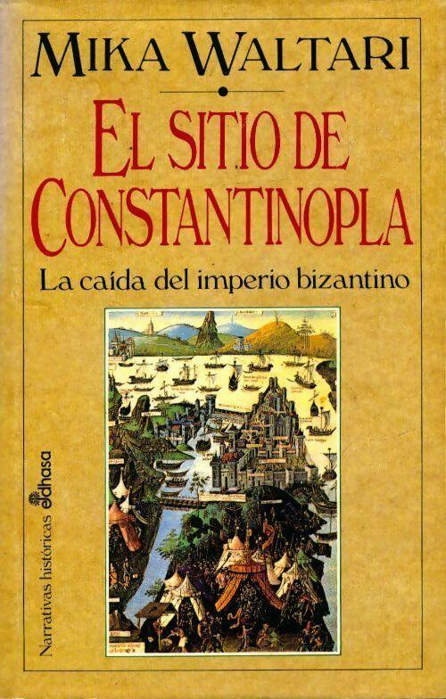 El sitio de Constantinopla - Mika Waltari
