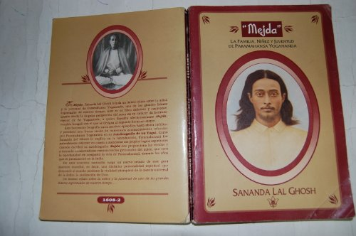 Mejda : The Family and the Early Life of Paramahansa Yogananda - Sananda L. Ghosh