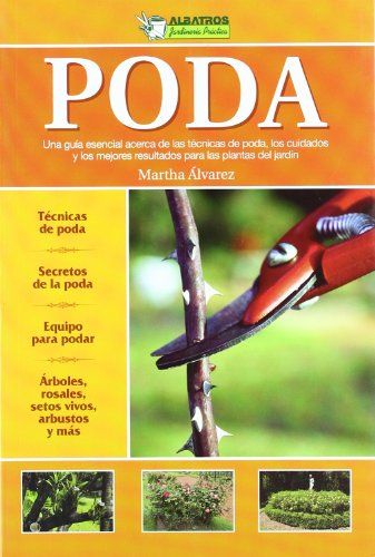 Poda/ Pruning (Spanish Edition) - Martha Alvarez