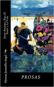 Entre Amantes, Para El Amor Y La Vida - Hernan Jaramillo Angel