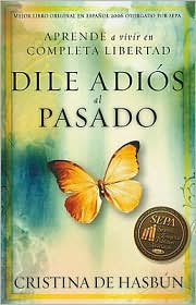 Dile Adios al Pasado = Say Goodbye to the Past