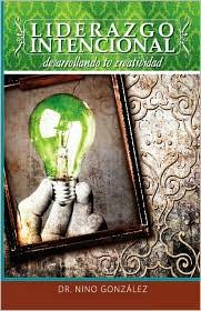 Liderazgo Intencional: Desarrollando tu Creatividad