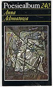 Anna Achmatowa Poesiealbum 240 - Anna Achmatowa
