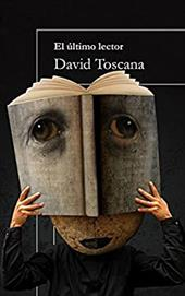 El Ultimo Lector = The Last Reader - Toscana, David