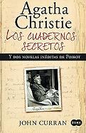 Los cuadernos secretos de Agatha Christie y dos novelas ineditas de Poirot / Agatha Christie's Secret Notebooks: Fifty Years of Mysteries in the Making (Spanish Edition)
