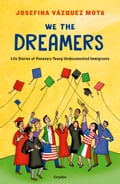 We the Dreamers - Josefina Vázquez Mota