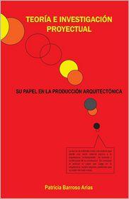 Teoria E Investigacion Proyectual - Patricia Barroso Arias
