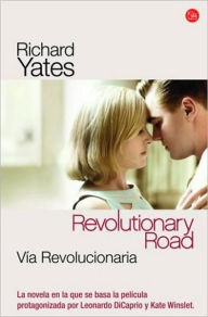 Vía Revolucionaria (Revolutionary Road) - Richard Yates