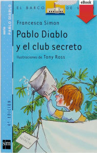 Pablo Diablo y el club secreto (eBook-ePub) - Francesca Simon