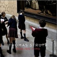 Thomas struth making time