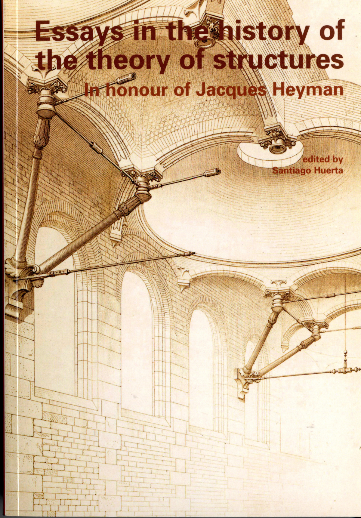 Essays in the History of the Theory of Structures (b) - Huerta Fernández, Santiago