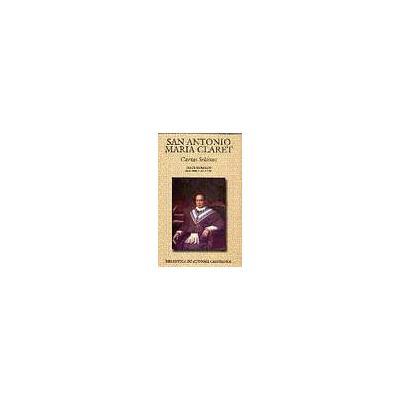 San Antonio María Claret. Cartas Selectas
