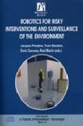 Robotics For Risky Interventions And Surveillance Of The Environm Et - Penders Jacques