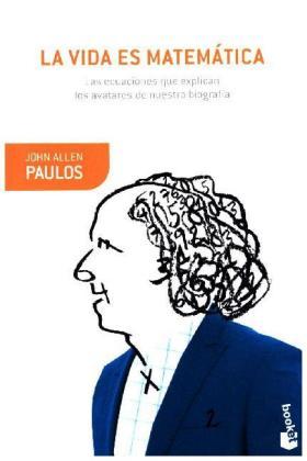 Booket: La vida es matemática - Allen Paulos, John