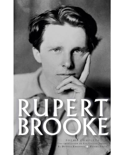 Rupert Brooke : poesía completa (Última Thule, Band 9)