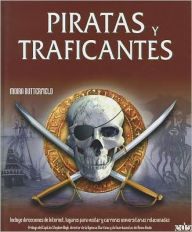Piratas Y Traficantes/ Pirates and Drug Traffickers - Moira Butterfield