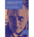 Tres relatos/ Three stories - Tommaso Landolfi