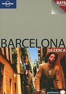 Lonely Planet Barcelona de Cerca [With Pullout Map]