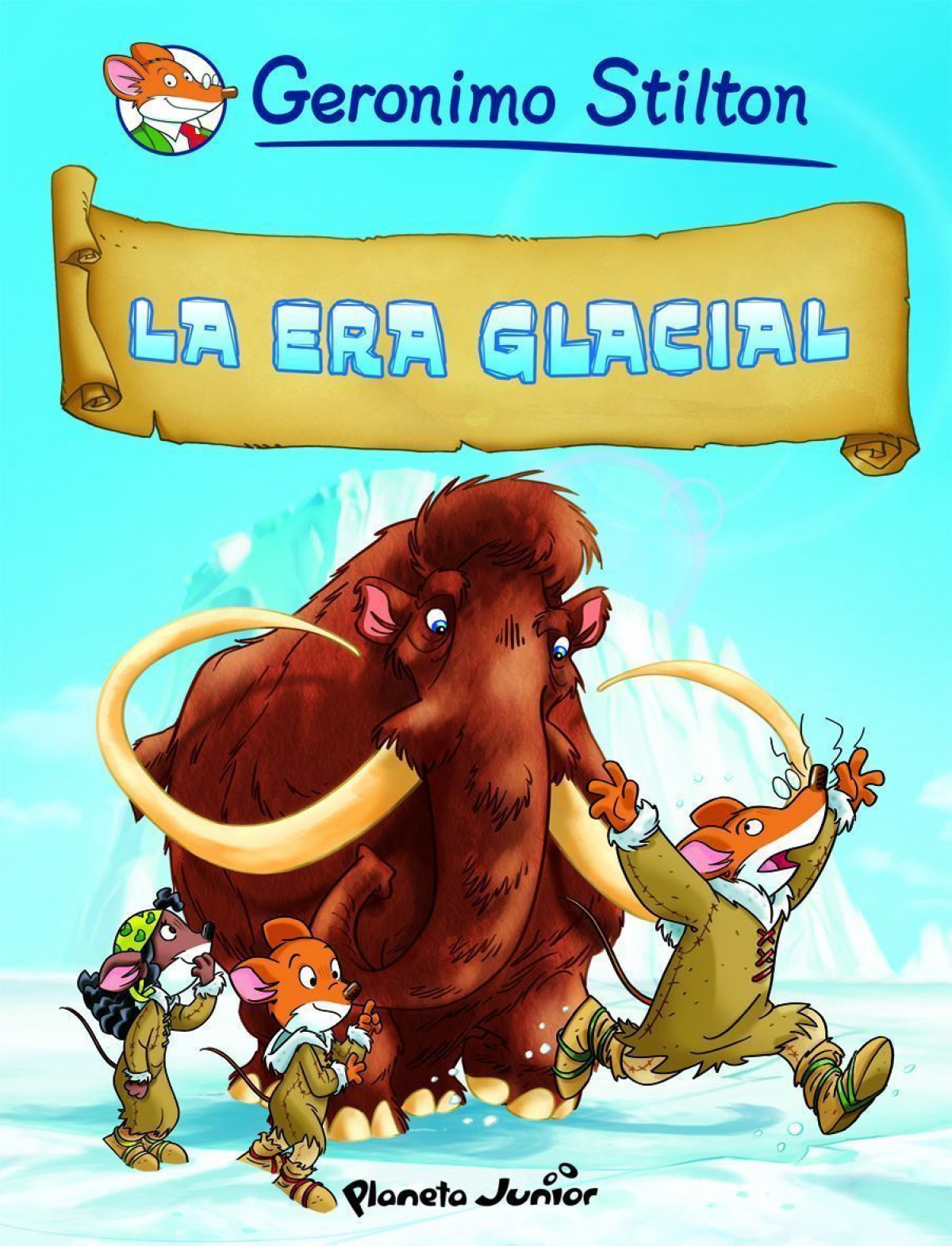 La era glacial Cómic Geronimo Stilton 4 - Geronimo Stilton