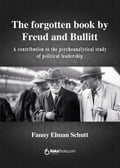 The forgotten book by Freud and Bullit - Fanny Elman Schutt