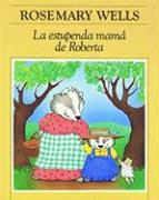 La estupenda mamá de Roberta (Hazel's Amazing Mother) (Spanish Edition)