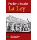 La ley / the Law - Frederic Bastiat