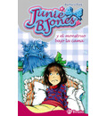 Junie B. Jones y el monstruo bajo la cama/ Junie B. Jones Has a  Monster Under Her Bed - Barbara Park