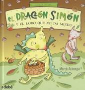 Arànega, Mercè: El dragón Simón y el lobo que no da miedo