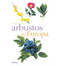 Arbustos De Europa/ Bushes from Europe - Ludovic Baudot
