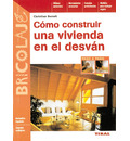 Como construir una vivienda en el desvan/ How to Create a Living Space in the Attic - Christian Berndt