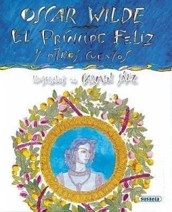 El Principe Feliz y Otros Cuentos = The Happy Prince and Other Stories - Wilde, Oscar