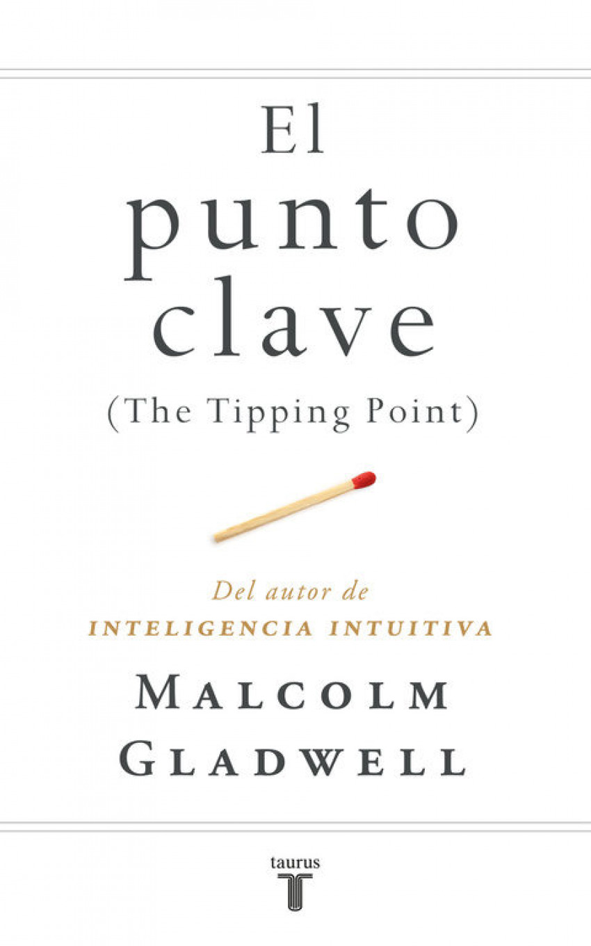 La clave del éxito The Tipping Point - Gladwell, Malcolm