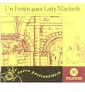 Un Festin Para Lady Macbeth - Opera Gastronomica - Francesco Attardi Anselmo