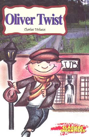 OLIVER TWIST (CLASICOS INFANTILES) - Charles Dickens