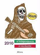 2010 Ni Independencia Ni Revolucion