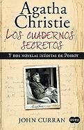 Los cuadernos secretos de Agatha Christie y dos novelas ineditas de Poirot / Agatha Christie's Secret Notebooks: Fifty Years of Mysteries in the Making (Spanish Edition)