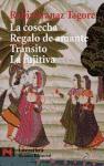 La cosecha ; Regalo de amante ; Tránsito ; La fugitiva (El libro de bolsillo - Literatura)