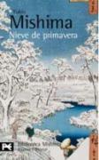 El mar de la fertilidad 1. Nieve de primavera (El Libro De Bolsillo - Bibliotecas De Autor - Biblioteca Mishima, Band 1)
