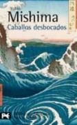 Caballos Desbocados/ Runaway Horses (El Mar De La Fertilidad/ the Sea of Fertility)