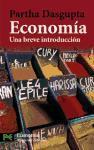 Economia / Economy: Una Breve Introduccion/ A Very Short Introduction (El Libro De Bolsillo: Ciencias Sociales: Economia/ The Pocket Book: Social Sciences: Economy)